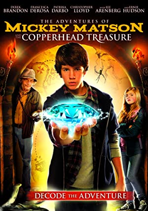 The Adventures of Mickey Matson and the Copperhead Treasure (2012)