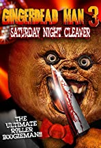Gingerdead Man 3: Saturday Night Cleaver