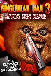 Gingerdead Man 3: Saturday Night Cleaver(2011) Poster - Movie Forum, Cast, Reviews