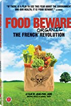 Image of Food Beware: The French Organic Revolution