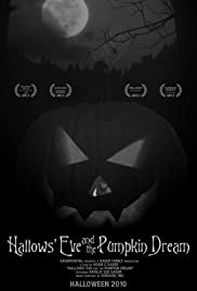 Hallows' Eve and the Pumpkin Dream Poster