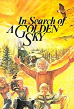 In Search of a Golden Sky