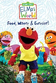 Elmo's World: Food. Water & Exercise Poster