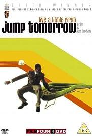 Jump Tomorrow(2001) Poster - Movie Forum, Cast, Reviews