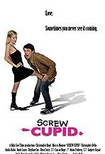 Screw Cupid