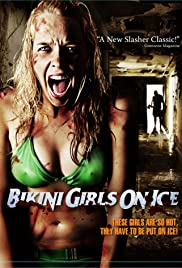 Bikini Girls on Ice (2009) Poster - Movie Forum, Cast, Reviews