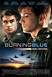 Burning Blue (2013) Poster - Movie Forum, Cast, Reviews