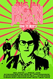 Big in Japan (2014) Poster - Movie Forum, Cast, Reviews