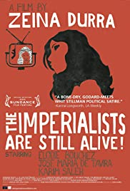 The Imperialists Are Still Alive! (2010) Poster - Movie Forum, Cast, Reviews