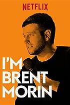 Image of Brent Morin: I'm Brent Morin