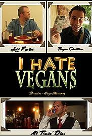I Hate Vegans Poster