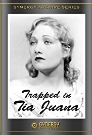 Trapped in Tia Juana Poster