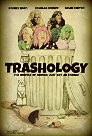 Trashology (2012) Poster - Movie Forum, Cast, Reviews