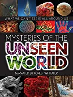 Mysteries of the Unseen World(2013)