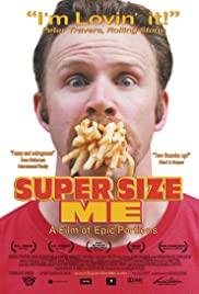 Super Size Me (2004) Poster - Movie Forum, Cast, Reviews