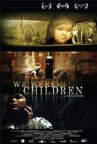 Image of We Were Children
