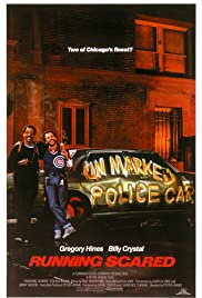 Running Scared (1986) Poster - Movie Forum, Cast, Reviews