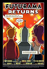'Futurama' Returns (2007) Poster - Movie Forum, Cast, Reviews