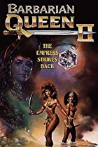 Image of Barbarian Queen II: The Empress Strikes Back