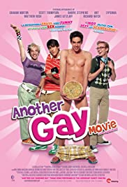 Another Gay Movie (2006) Poster - Movie Forum, Cast, Reviews