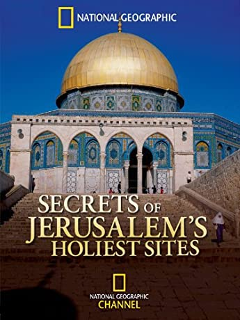 Secrets of Jerusalem's Holiest Sites (2006)