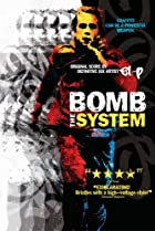 Image of Bomb the System