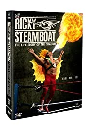 Ricky Steamboat: The Life Story of the Dragon Poster