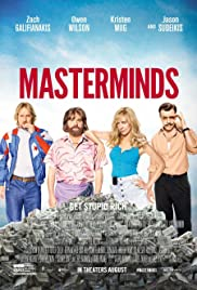 Masterminds (2016) Poster - Movie Forum, Cast, Reviews