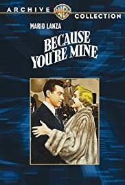 Because You're Mine (1952) Poster - Movie Forum, Cast, Reviews