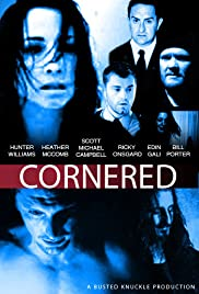 Cornered (2011) Poster - Movie Forum, Cast, Reviews