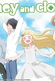 Honey and Clover Poster - TV Show Forum, Cast, Reviews