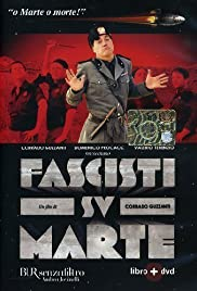 Fascisti su Marte (2006) Poster - Movie Forum, Cast, Reviews