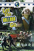 Image of Let the Balloon Go