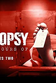 Autopsy: The Last Hours Of Poster - TV Show Forum, Cast, Reviews