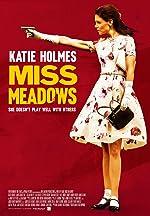 Miss Meadows(2014)