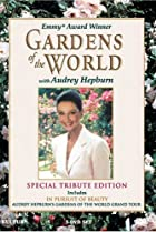 Image of Gardens of the World with Audrey Hepburn