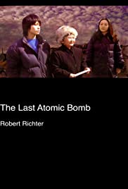 The Last Atomic Bomb Poster