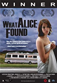 What Alice Found (2003) Poster - Movie Forum, Cast, Reviews