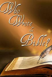 Who Wrote the Bible? (2004) Poster - Movie Forum, Cast, Reviews
