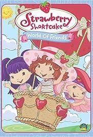 Strawberry Shortcake: World of Friends Poster