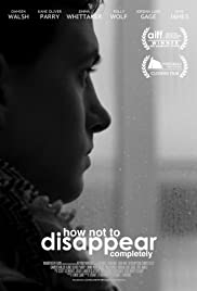 How Not to Disappear Completely Poster