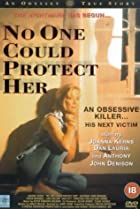No One Could Protect Her (1996) Poster