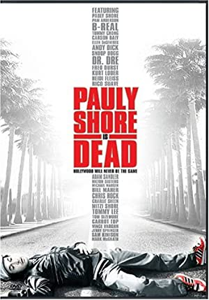 Poster Pauly Shore Is Dead