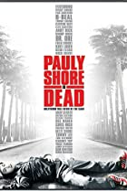 Image of Pauly Shore Is Dead