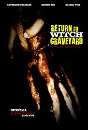 Return to Witch Graveyard (2014) Poster - Movie Forum, Cast, Reviews