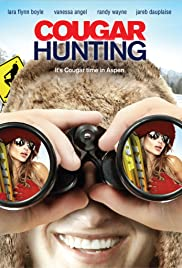 Cougar Hunting(2011) Poster - Movie Forum, Cast, Reviews