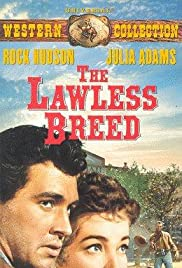The Lawless Breed Poster