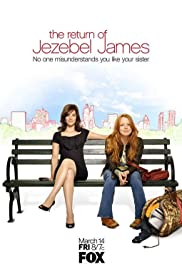 The Return of Jezebel James Poster - TV Show Forum, Cast, Reviews