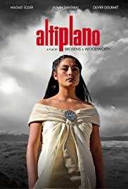 Altiplano(2009) Poster - Movie Forum, Cast, Reviews