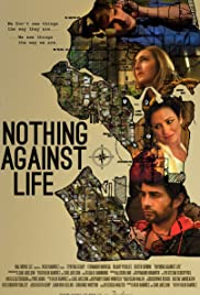 Nothing Against Life Poster